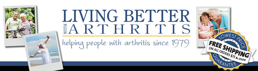 Living Better with Arthritis - Aids for Arthritis, Inc.